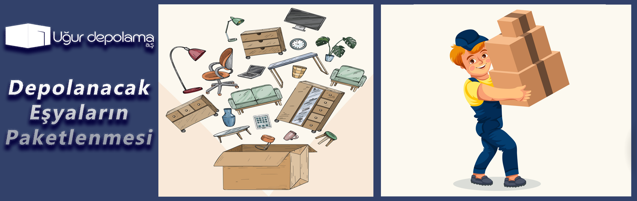 Depolanacak Eşyaların Paketlenmesi